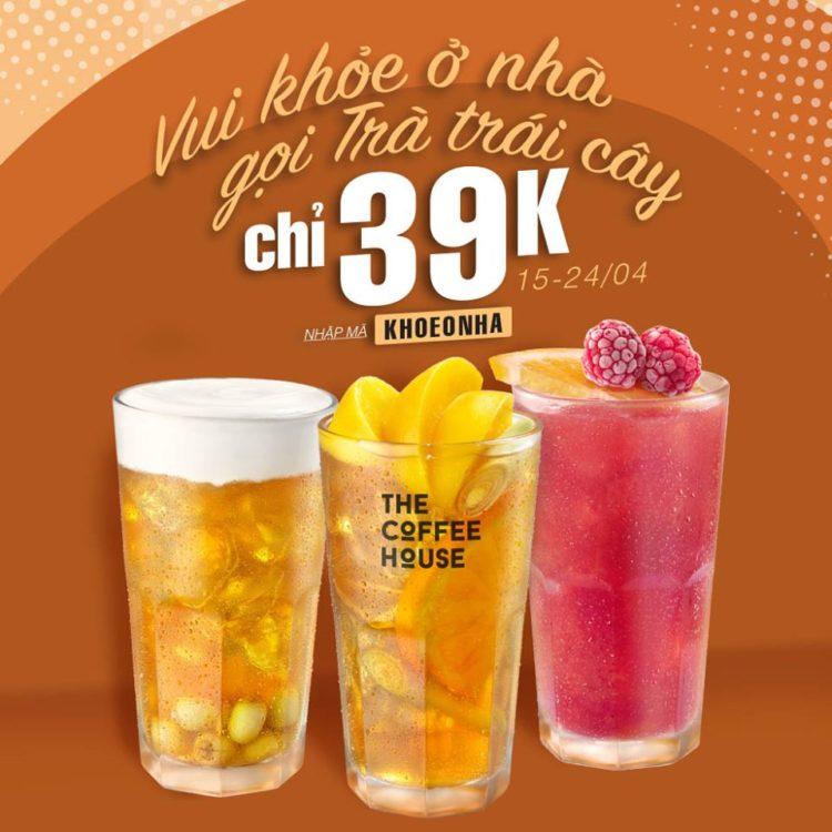 The Coffee House đồng giá 39K menu trà trái cây + FreeShip cho tất cả đơn hàng